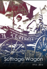 Suffrage Wagon Centennial