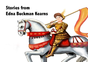Stories from Edna Buckman Kearns
