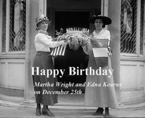 Martha Wright & Edna Kearns birthdays