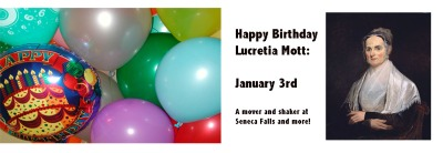 Lucretia Mott birthday January 3