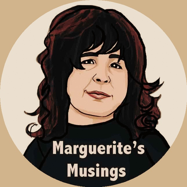Marguerite's Musings