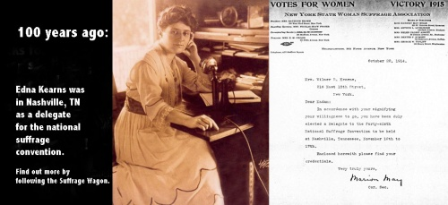 Edna Kearns 100 years ago on Suffrage Wagon News Channel