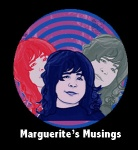"""Marguerite's Musings"" by Marguerite Kearns"