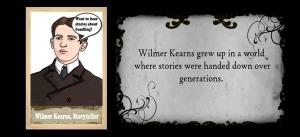 Wilmer Kearns, Storyteller