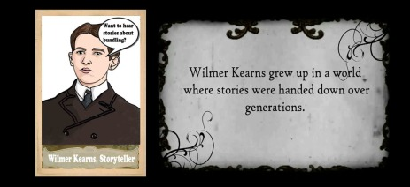 Wilmer Kearns, Storyteller